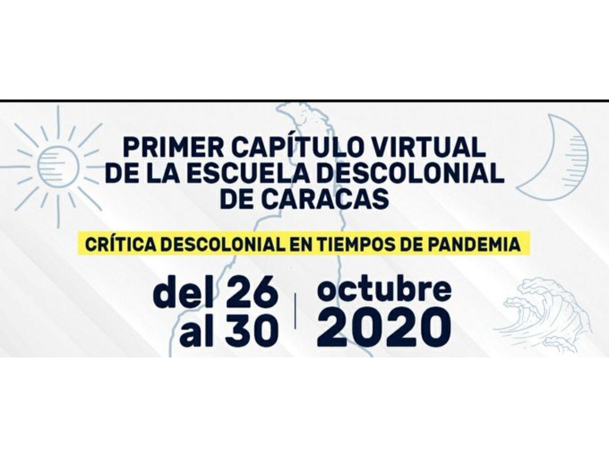 Decolonial School of Caracas Begins October 26